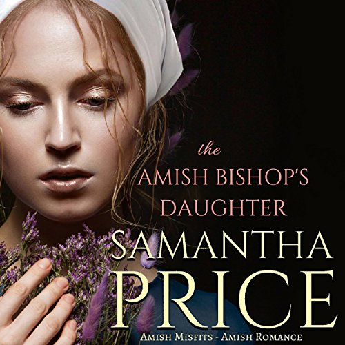 The Amish Bishop's Daughter audiobook cover art
