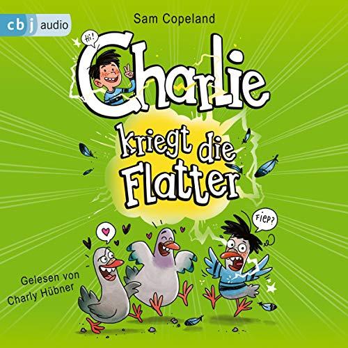 Charlie kriegt die Flatter cover art