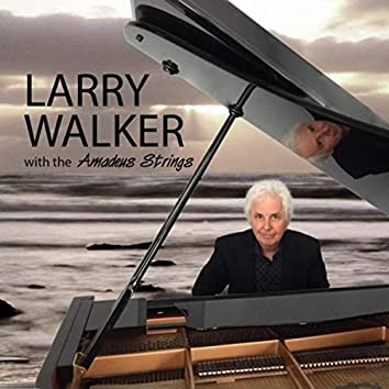 Larry Walker with the Amadeus Strings