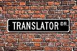 Fhdang - Traductor de decoración, Regalo de traductor, Signo de traductor, Idiomas Extranjeros, Experto en Idiomas, Naciones Unidas, señal de Calle Personalizada, Signo de Metal, 10,16 x 45,7 cm