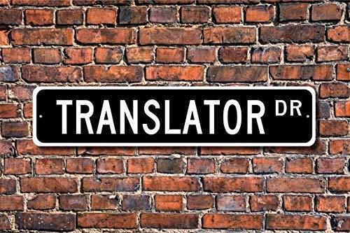 Fhdang Decor Translator, Translator Gift, Translator Sign, Foreign Languages, Language Expert, United Nations, Custom Street Sign, Metal Sign, 4' x 18'