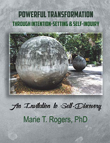 Powerful Transformation Through Intention-Setting & Self-Inquiry: An Invitation to Self-Discovery (English Edition)