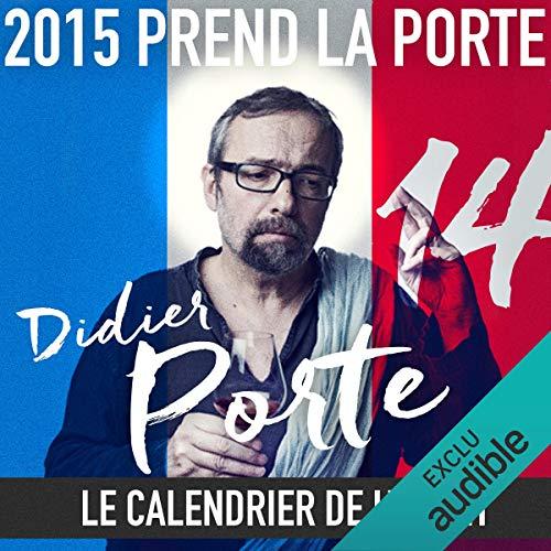 2015 prend la Porte - Le calendrier de l'avent du 16 au 31 juillet 2015 audiobook cover art