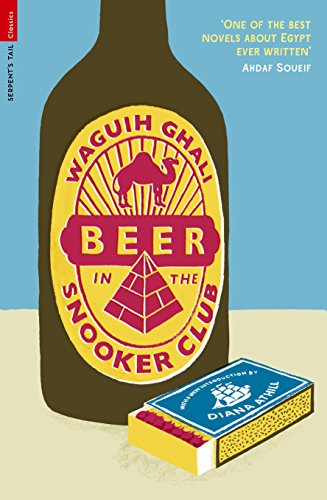 Ghali, W: Beer in the Snooker Club (Serpent's Tail Classics)