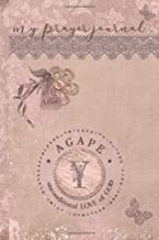 My Prayer Journal, AGAPE: unconditional LOVE of God : Y: 3 Month Prayer Journal Initial Y Monogram : Decorated Interior : Dusty Mauve Design
