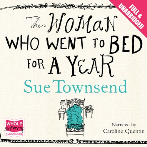 The Woman Who Went to Bed for a Year Audiobook By Sue Townsend cover art