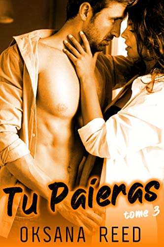 Tu Paieras – Tome 3: (Sexe à Plusieurs, Soumission, Erotisme HARD)