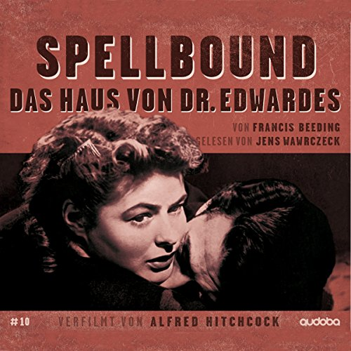 Spellbound - Das Haus von Dr. Edwardes audiobook cover art