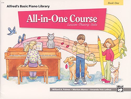 Alfred's Basic All-in-One Course, Bk 1: Lesson * Theory * Solo by Willard A. Palmer (July 1 1994)