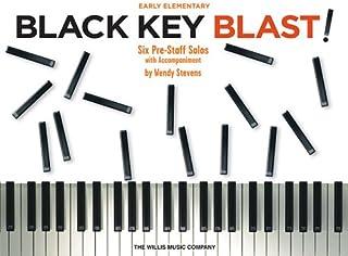 Black Key Blast!: Early Elementary Level (PIANO)