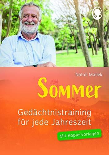 Gedächtnistraining für jede Jahreszeit - Sommer: Praxis-Hefte Gedächtnistraining. Mit Kopiervorlagen.