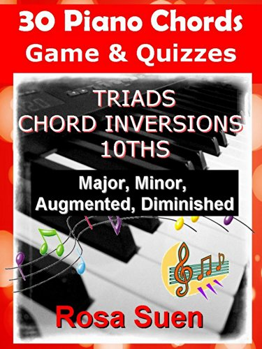 30 Piano Chords - Games & Puzzles - Triads, Chord Inversions, 10ths, major, minor,: Learn Piano Chords (Games & Quizzes Book 1) (English Edition)