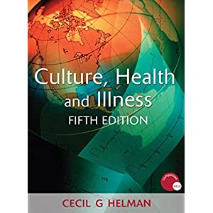 Culture, Health and Illness, Fifth edition (Hodder Arnold Publication) Kindle Edition