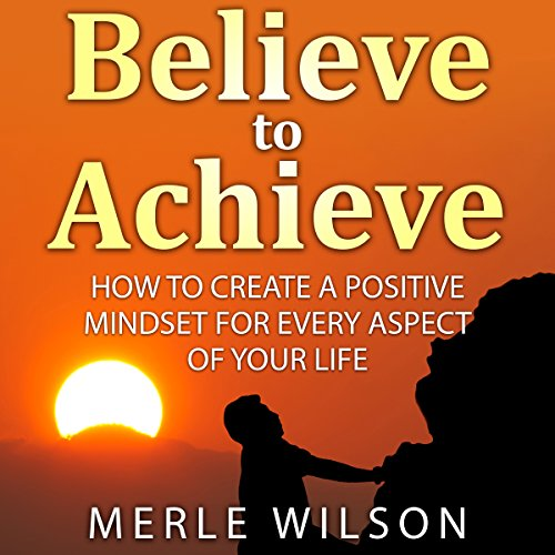 Believe to Achieve audiobook cover art