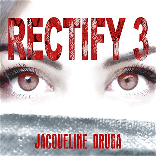 Rectify 3: A Novella cover art