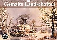 Gemalte Landschaften (Wandkalender 2022 DIN A4 quer): Beeindruckende Kunstwerke aus einer verganenen Epoche (Geburtstagskalender, 14 Seiten )