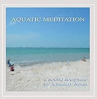 Aquatic Meditation