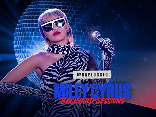 MTV Unplugged presents Miley Cyrus Backyard sessions