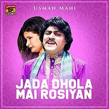 Jada Dhola Mai Rosiyan - Single