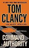 Command Authority (A Jack Ryan Novel Book 13)