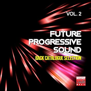 Future Progressive Sound, Vol. 2 (Back Catalogue Selection)