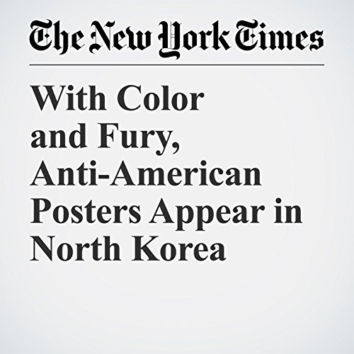 With Color and Fury, Anti-American Posters Appear in North Korea copertina