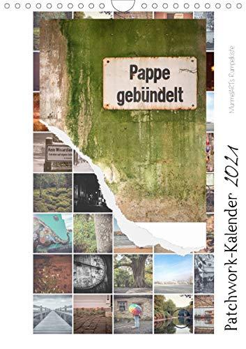 Patchwork-Kalender 2021 (Wandkalender 2021 DIN A4 hoch)