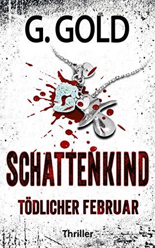 Schattenkind - Tödlicher Februar: Thriller (Manzini - Marnaud 4)