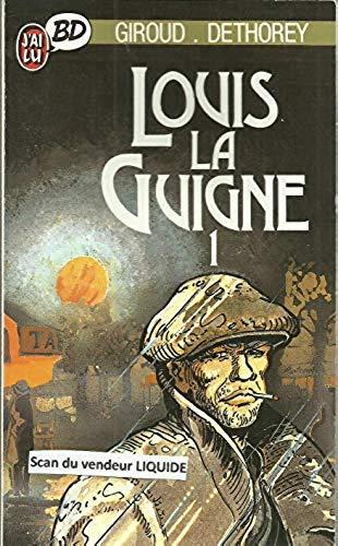 Louis la Guigne, Tome 1 :