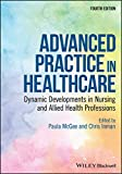 Advanced Practice in Healthcare: Dynamic Developments in Nursing and Allied Health Professions