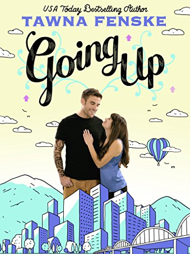 Download Going Up: A Novella (Kindle in Motion) (English Edition) B07D2J52BN