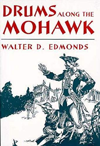 Drums Along the Mohawk (English Edition)