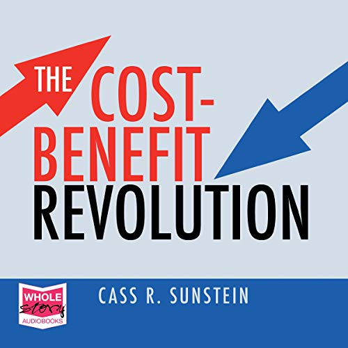 Page de couverture de The Cost-Benefit Revolution
