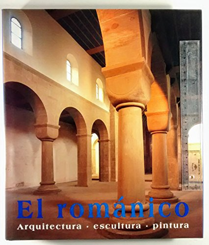 El romanico (Arte y Arquitectura)