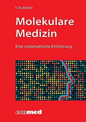 Molekulare Medizin: Eine systematische Einführung