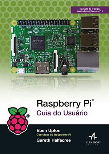 Raspberry Pi: guia do usuário