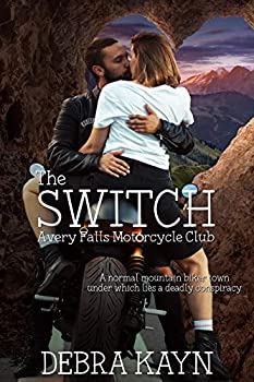 The Switch  Avery Falls Motorcycle Club Book 1