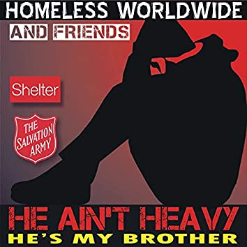 He Ain't Heavy He's My Brother (feat. Peter Andre, Lee Ryan, Natasha Hamilton, Newton Faulkner, Alexanda O'Neil, Heather Small, Andy Abraham, Ray Lewis, Leee John, Chico, Patti Boulaye, Jake Morell, Errol Reid, Nonso Anozie, Mel Gaynor, London Community Gospel Choir & Judd Lander)