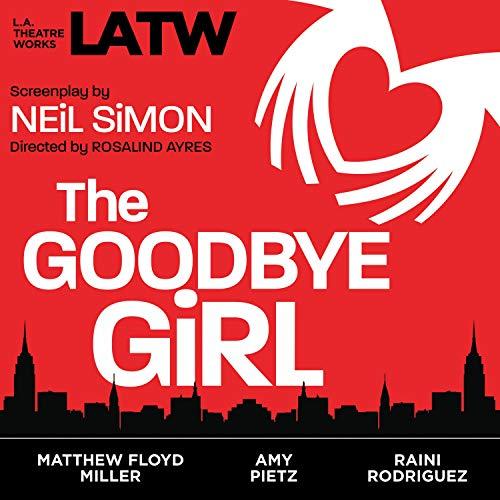The Goodbye Girl Audiobook By Neil Simon cover art