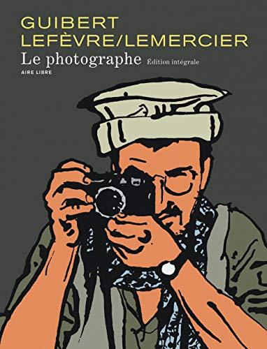Le Photographe - L'Intégrale - tome 1 - Le photographe nouvelle intégrale (édition normale)
