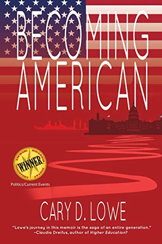 Becoming American: A Political Memoir