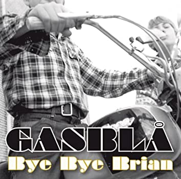 Bye Bye Brian