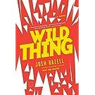 Wild Thing: A Novel (A Dr. Pietro Brnwa Novel)
