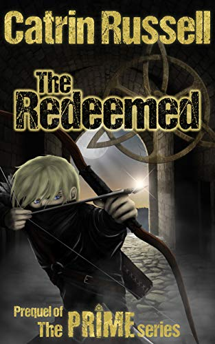 The Redeemed (The Prime Series Book 0) (English Edition)