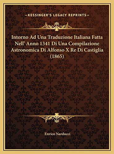 Intorno Ad Una Traduzione Italiana Fatta Nell' Anno 1341 Di