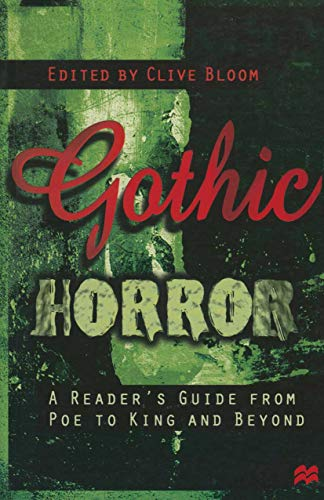 Gothic Horror: A Reader's Guide from Poe to King and Beyond (English Edition)