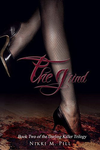 The Grind (The Darling Killer Trilogy Book 2) (English Edition)