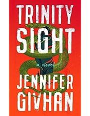 Trinity Sight: A Novel (English Edition)