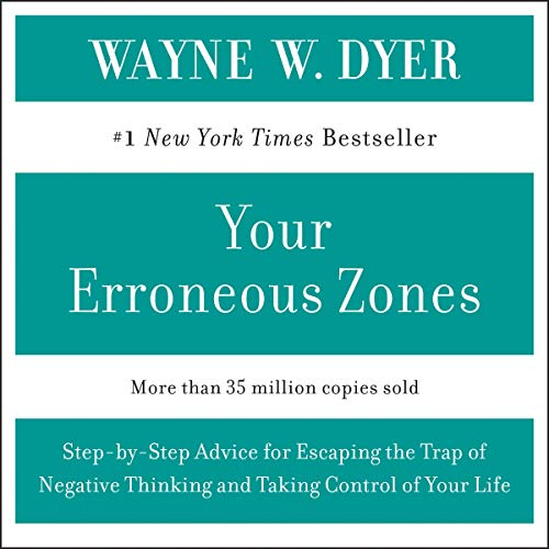 Your Erroneous Zones                   By:                                                                                                                                 Dr. Wayne W. Dyer                               Narrated by:                                                                                                                                 Dr. Wayne W. Dyer                      Length: 1 hr and 29 mins     21 ratings     Overall 4.8