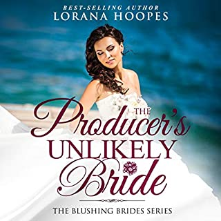 The Producer's Unlikely Bride: A Clean Christian Opposites Attract Romance audiobook cover art